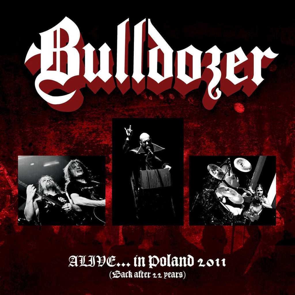 Bulldozer - Alive... in Poland 2011 (Back After 22 Years) (Digipak CD)