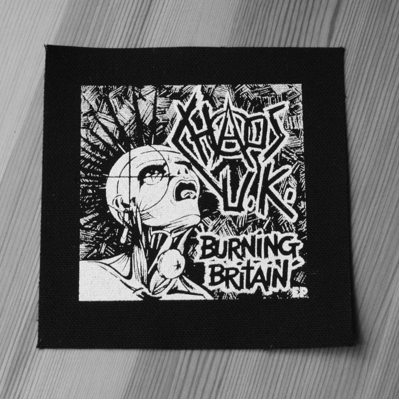Chaos UK - Burning Britain (Printed Patch)