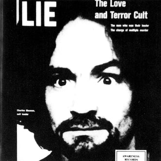Charles Manson - Lie: The Love and Terror Cult (1987 Reissue) (CD)