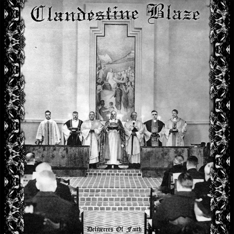Clandestine Blaze - Deliverers of Faith (CD)