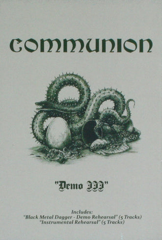Communion - Demo III / Black Metal Dagger / Instrumental Rehearsal (Cassette)