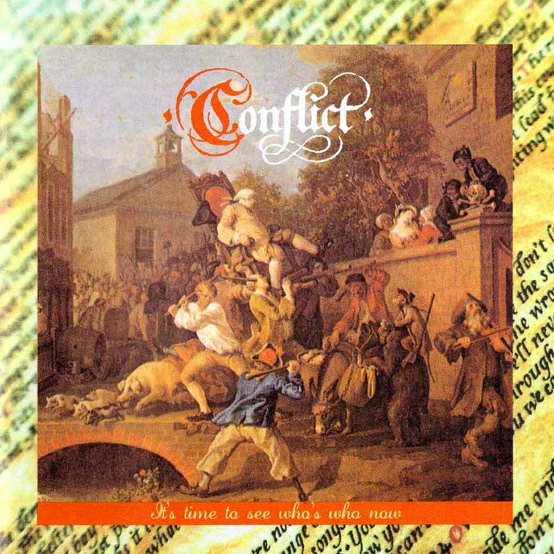 Conflict - It's Time to See Who's Who Now (1985 Edition) (CD)