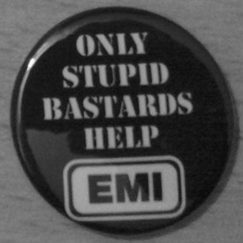 Conflict - Only Stupid Bastards Help EMI (White) (Badge)