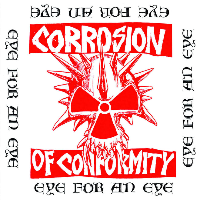 Corrosion of Conformity - Eye for an Eye (2012 Reissue) (CD)