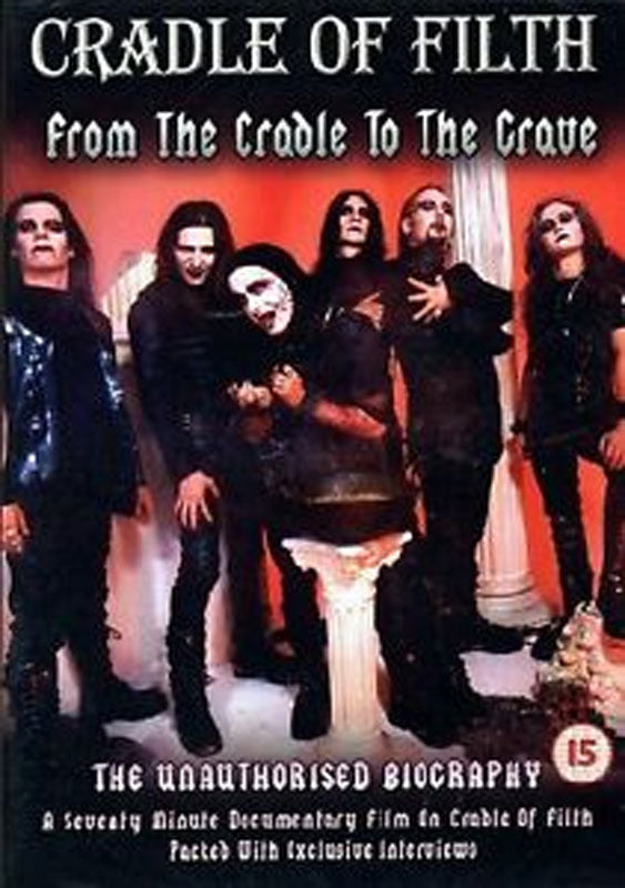 Cradle of Filth - From the Cradle to the Grave: The Unauthorised Biography (DVD)