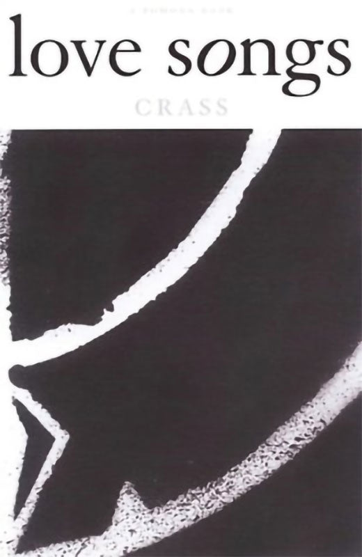 Crass - Love Songs (Paperback Book)