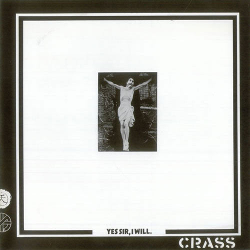 Crass - Yes Sir I Will (LP)
