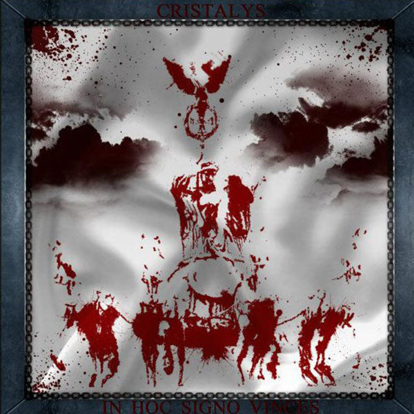Cristalys - In Hoc Signo Vinces (Digipak CD)