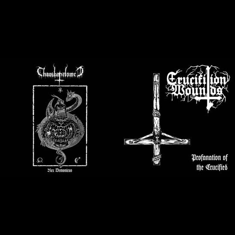 Crucifixion Wounds / Chaosbaphomet - Split (EP)
