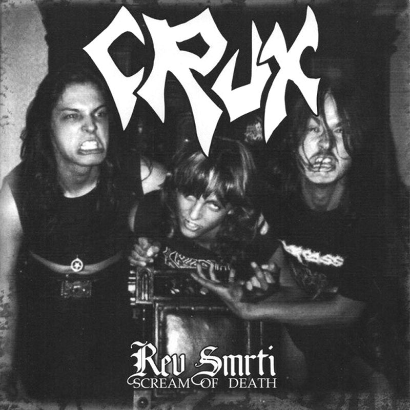 Crux - Rev smrti (Scream of Death) (2007 Reissue) (CD)