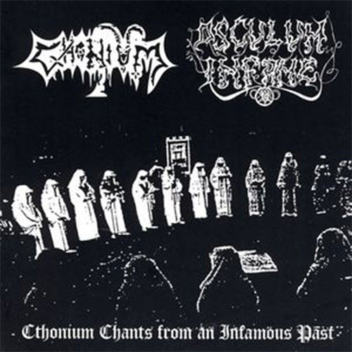 Cthonium / Osculum Infame - Cthonium Chants from an Infamous Past (CD)