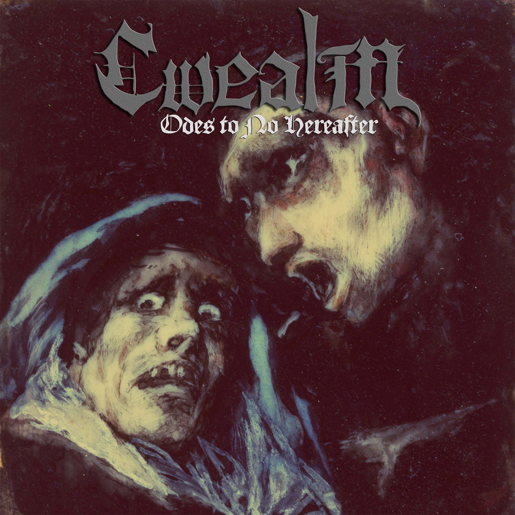 Cwealm - Odes to No Hereafter (CD)