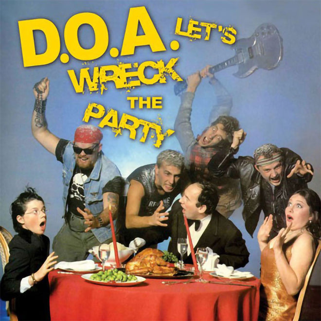 D.O.A. - Let's Wreck the Party (2010 Reissue) (CD)