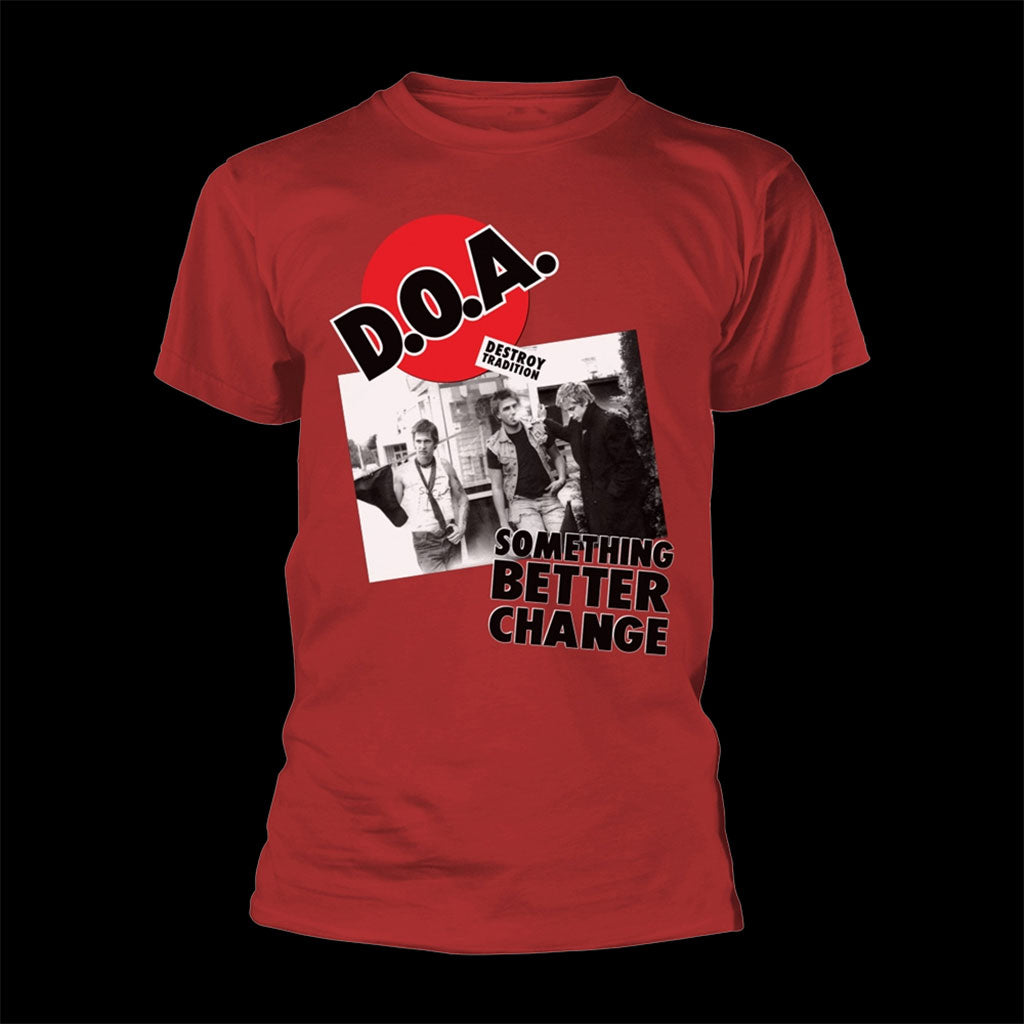 D.O.A. - Something Better Change (T-Shirt)