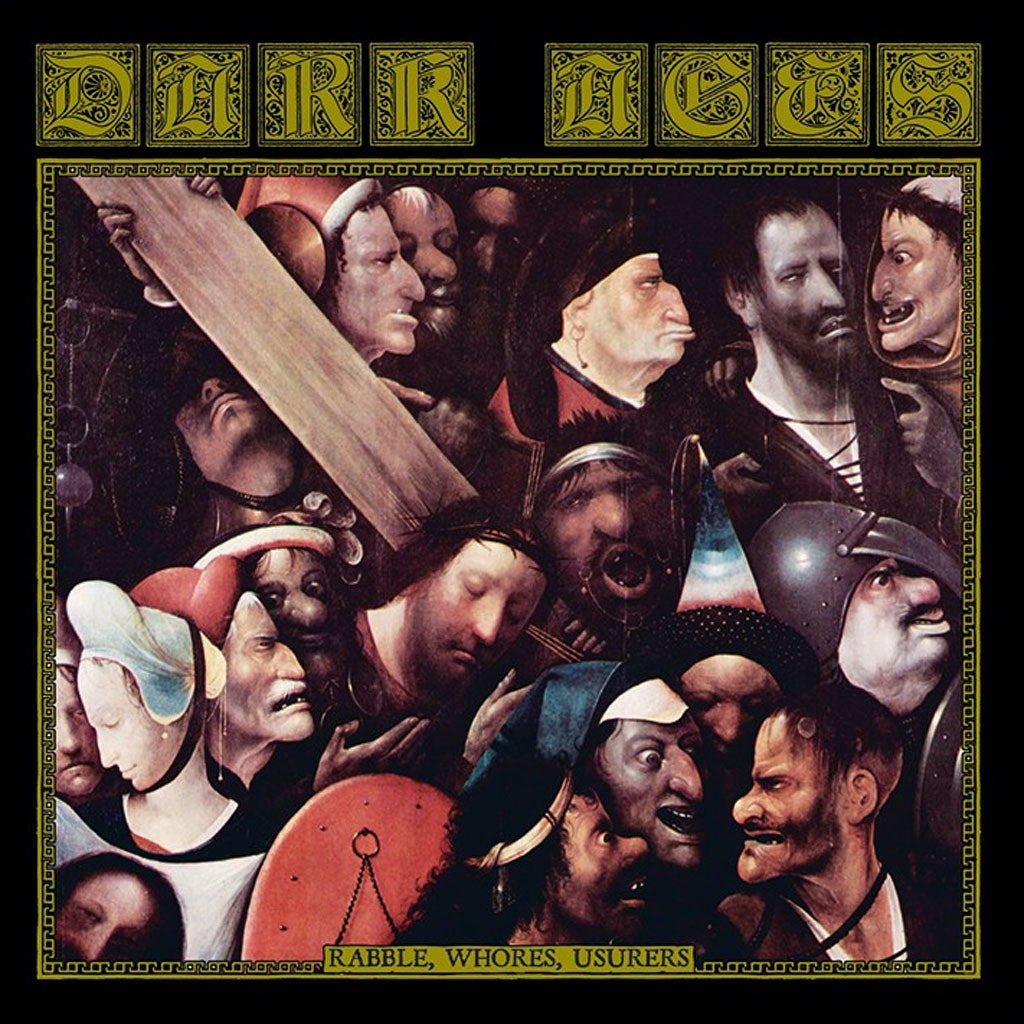 Dark Ages - Rabble, Whores, Usurers (CD)