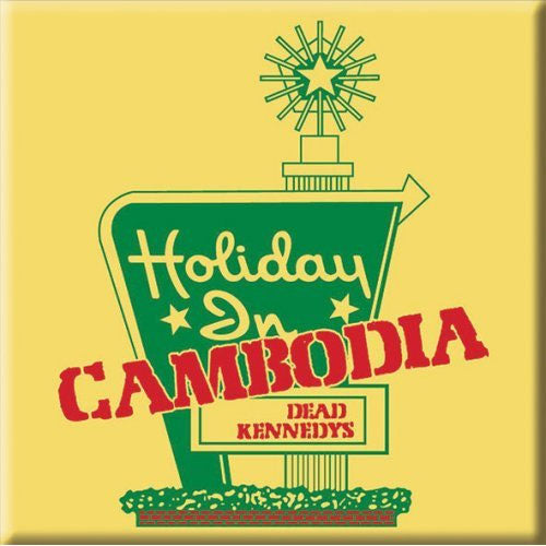 Dead Kennedys - Holiday in Cambodia (Magnet)