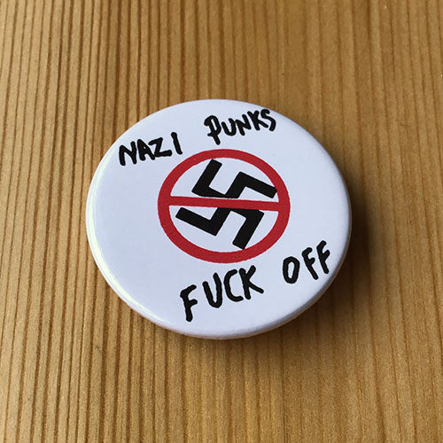 Dead Kennedys - Nazi Punks Fuck Off (White) (Badge)