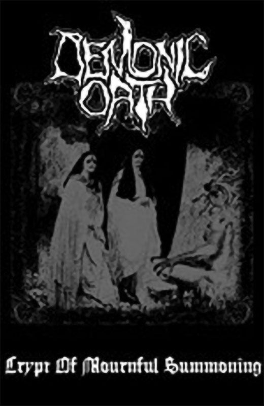 Demonic Oath - The Crypt of Mournful Summoning (Cassette)