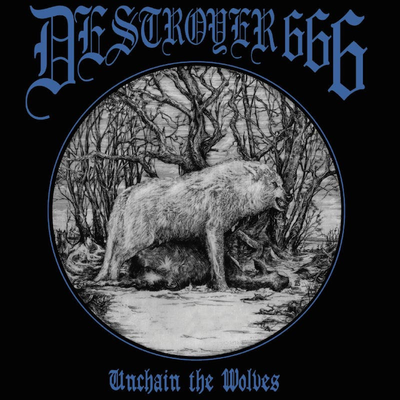 Destroyer 666 - Unchain the Wolves (2015 Reissue) (CD)