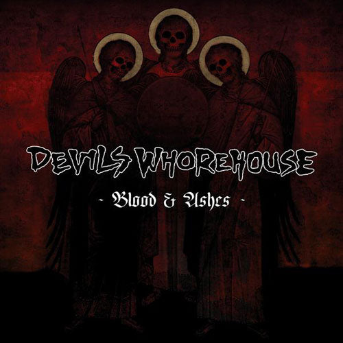 Devils Whorehouse - Blood & Ashes (Digipak CD)