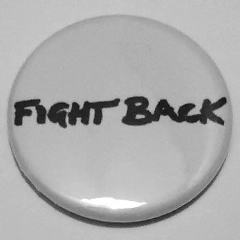 Discharge - Fight Back (Badge)