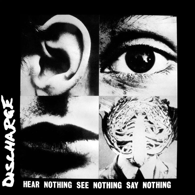 Discharge - Hear Nothing See Nothing Say Nothing (2003 Reissue) (CD)