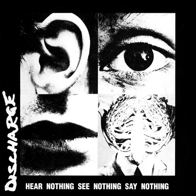 Discharge - Hear Nothing See Nothing Say Nothing (2016 Reissue) (LP)