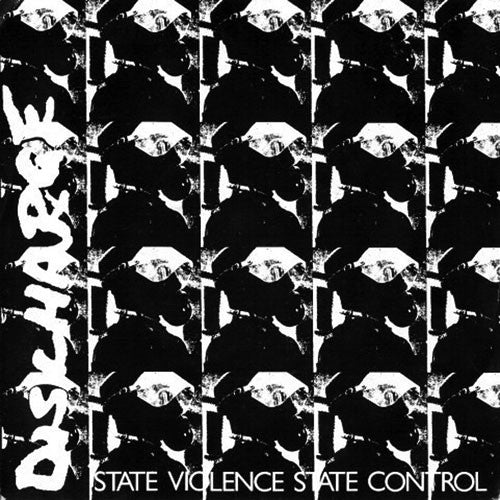 Discharge - State Violence State Control (2011 Reissue) (EP)