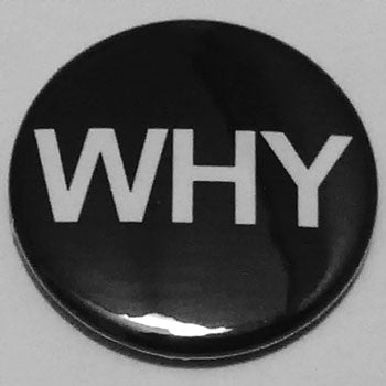 Discharge - Why (Badge)