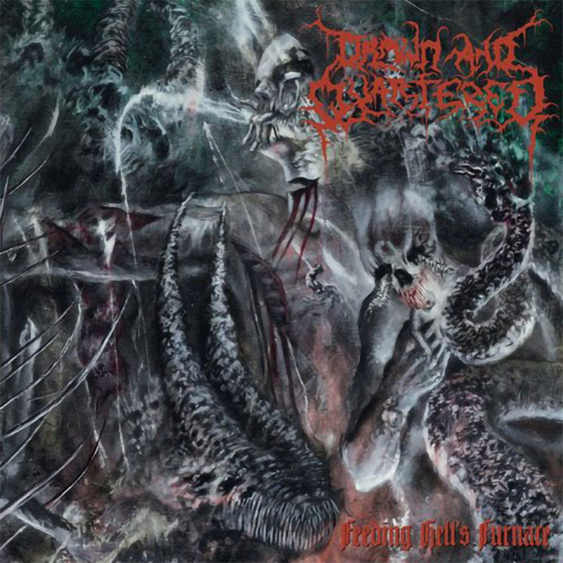 Drawn and Quartered - Feeding Hell's Furnace (CD)
