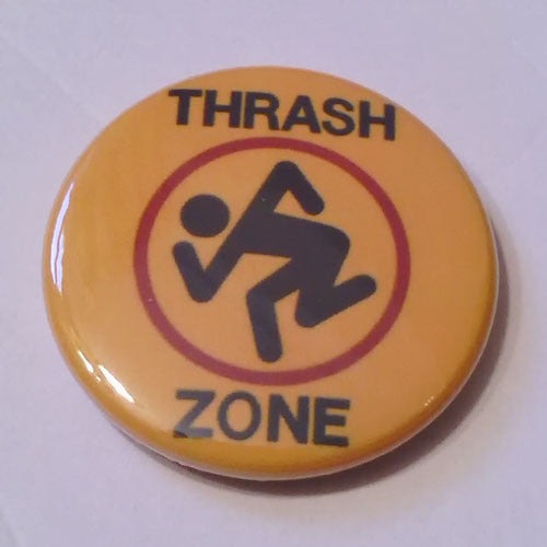 D.R.I. - Thrash Zone (Badge)