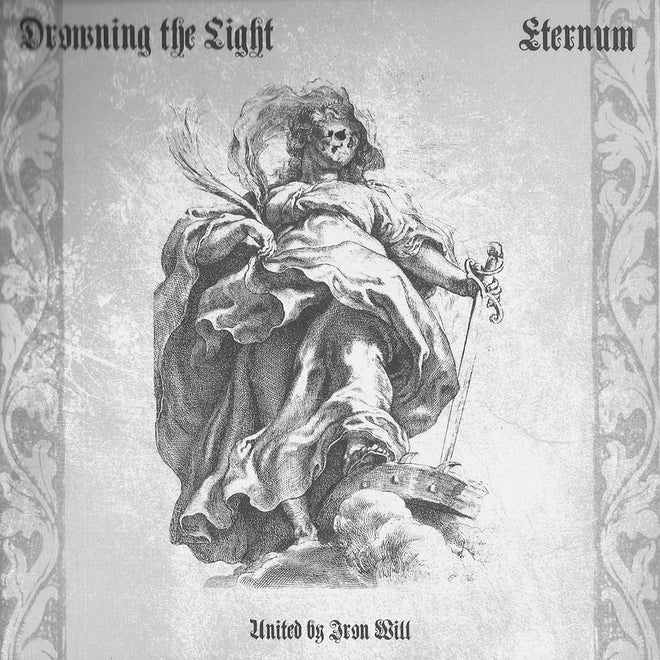 Drowning the Light / Eternum - United by Iron Will (EP)