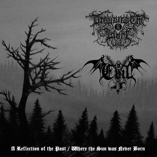 Drowning the Light / Evil - A Reflection of the Past / Where the Sun was Never Born (CD)