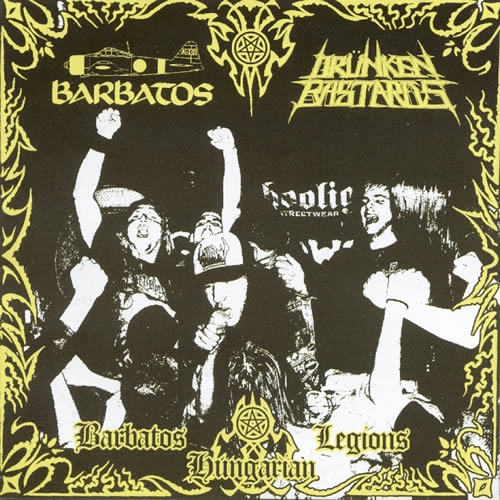 Drunken Bastards / Barbatos - Barbatos Hungarian Legions (CD)