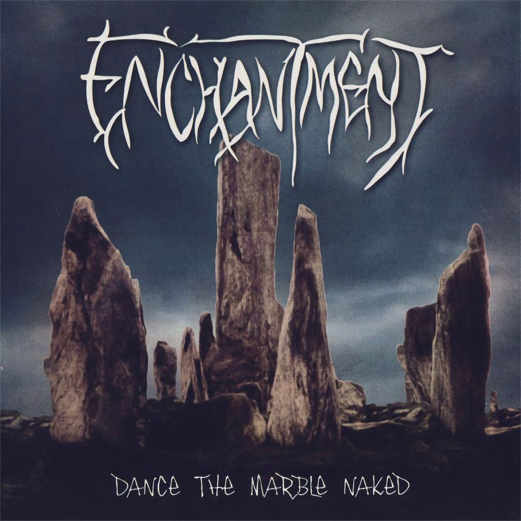 Enchantment - Dance the Marble Naked (2009 Reissue) (CD)