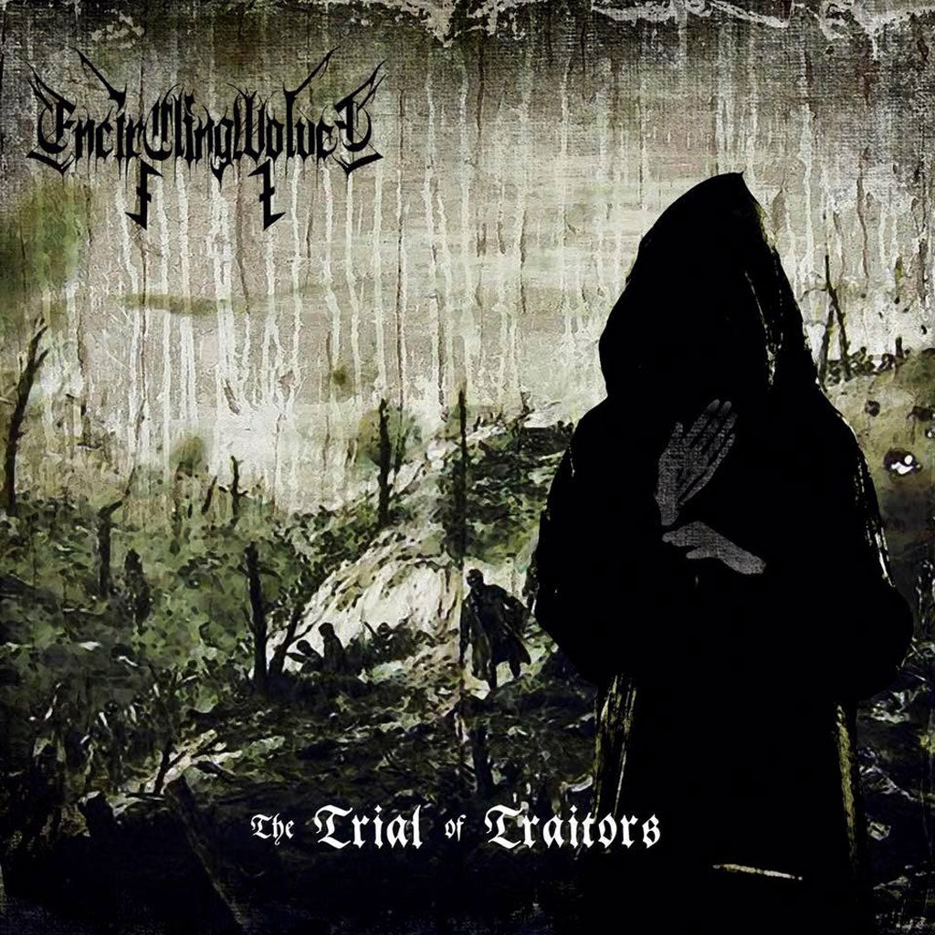 Encircling Wolves - The Trial of Traitors (CD)