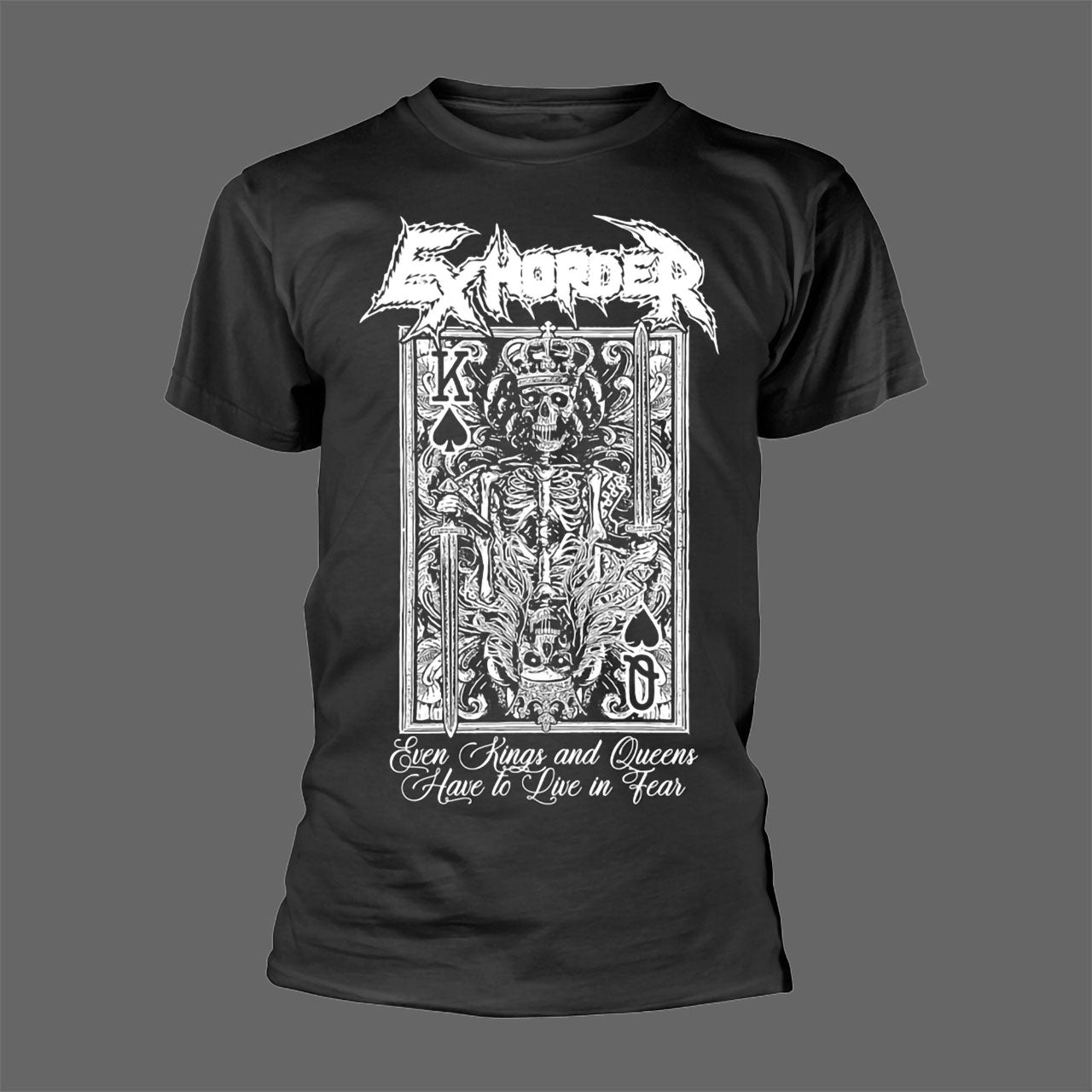 Exhorder - Even Kings and Queens Have to Live in Fear (T-Shirt - Released: 30 April 2021)