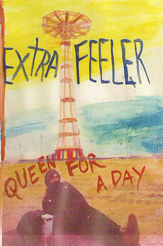 Extra Feeler - Queen for a Day (Cassette)