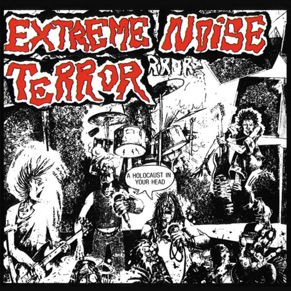 Extreme Noise Terror - A Holocaust in Your Head (2011 Reissue) (CD)