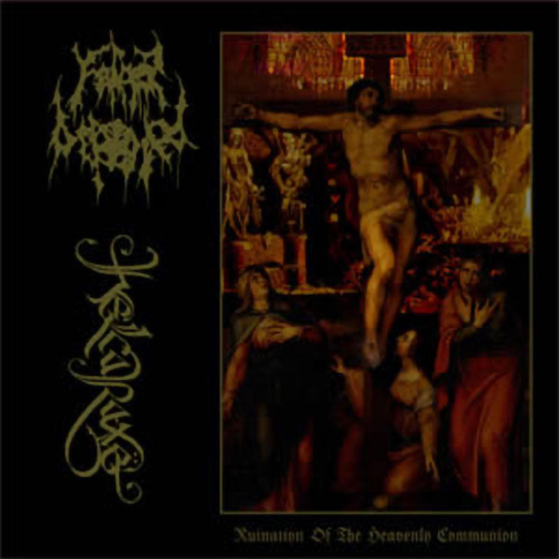 Father Befouled / Helcaraxe - Ruination of the Heavenly Communion (CD)