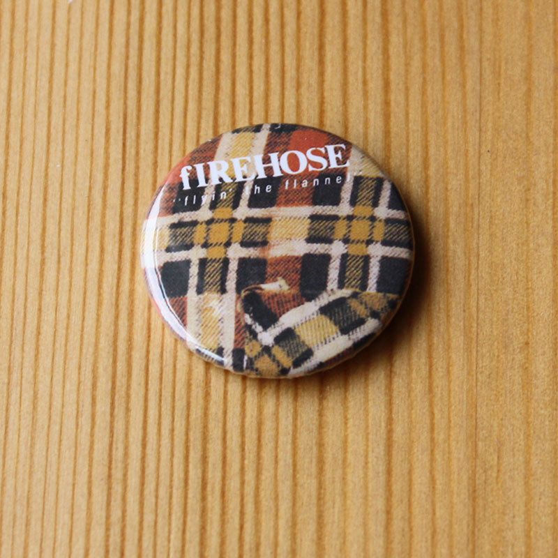 Firehose - Flyin' the Flannel (Badge)
