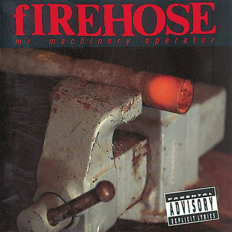 Firehose - Mr Machinery Operator (2012 Reissue) (CD)