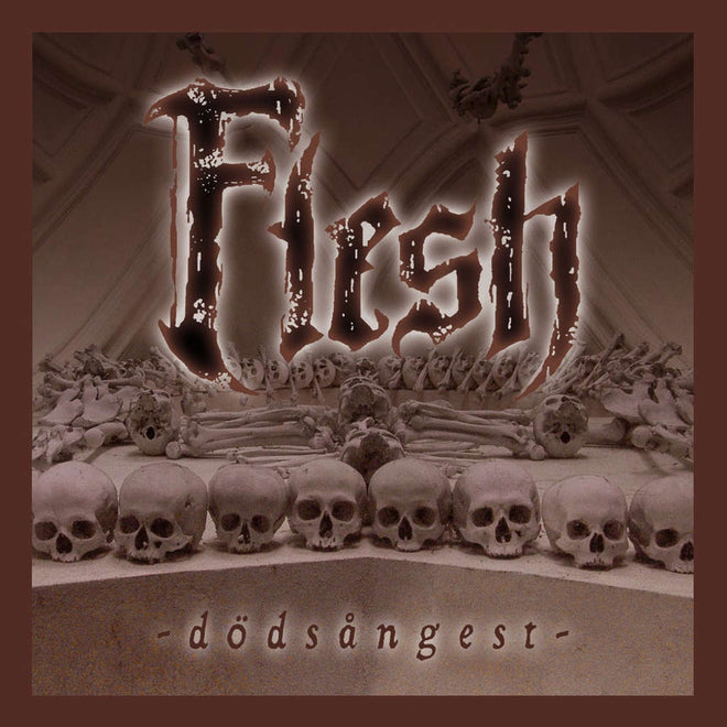 Flesh - Dodsangest (2007 Reissue) (CD)