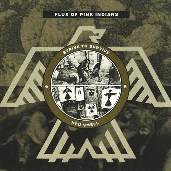 Flux of Pink Indians - Strive to Survive & Neu Smell (CD)