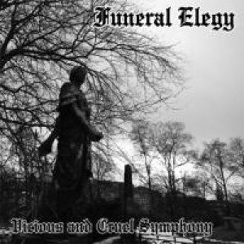 Funeral Elegy - Vicious and Cruel Symphony (CD)