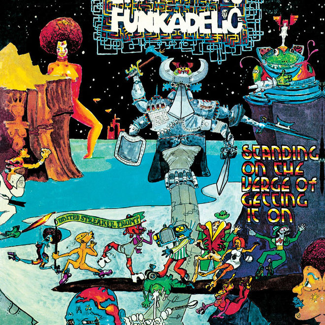 Funkadelic - Standing on the Verge of Getting It On (2005 Reissue) (CD)