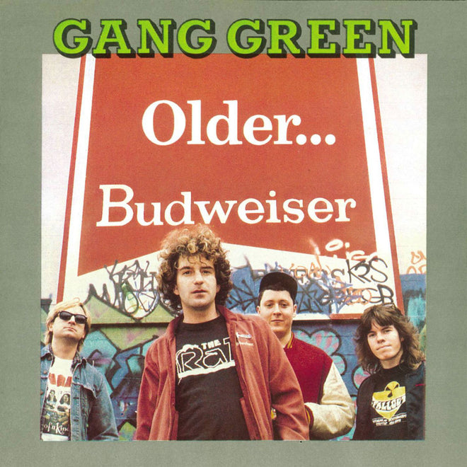 Gang Green - Older... Budweiser (2007 Reissue) (Digipak CD)
