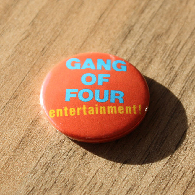 Gang of Four - Entertainment (Badge)