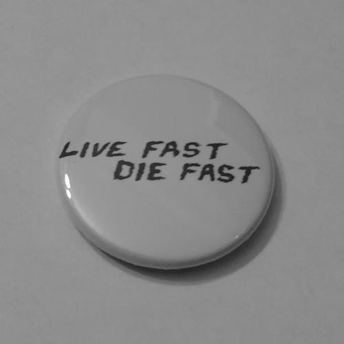 GG Allin - Live Fast Die Fast (Badge)