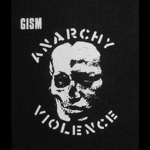 GISM - Anarchy Violence (Printed Patch)